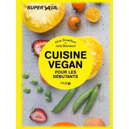 Cuisine vegan pour les d butants - Cuisine pour les debutants ...