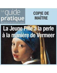 La jeune fille à la perle à la manière de Vermeer - Guide Pratique Numérique