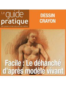 Facile : le déhanché d'après modèle vivant - Guide Pratique Numérique
