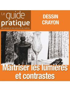 Maîtriser les lumières et contrastes en noir et blanc - Guide Pratique Numérique