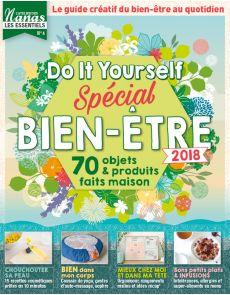 ADN - Les Essentiels numéro 4 - Spécial BIEN-ÊTRE : 70 objets et produits faits maison