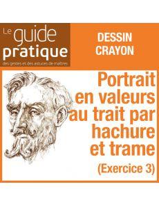 Exercice 3 : un portrait en valeurs au trait par hachures et trame, crayons - Guide Pratique Numérique