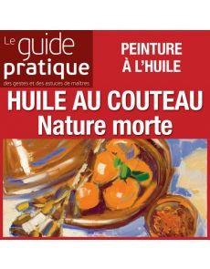 Nature morte, Plat à tajine, huile au couteau - Guide Pratique Numérique
