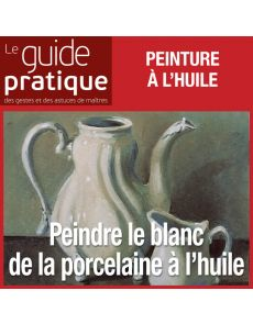Peindre le blanc de la porcelaine, huile - Guide Pratique Numérique