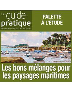 Les bons mélanges pour les paysages maritimes à l'huile - Guide Pratique Numérique