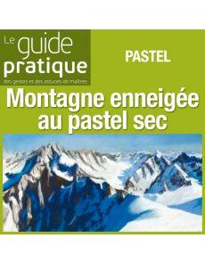 Paysage de montagne enneigée, pastel sec - Guide Pratique Numérique