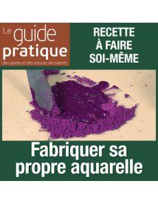 Fabriquer sa propre aquarelle à partir de pigments - Guide Pratique Numérique