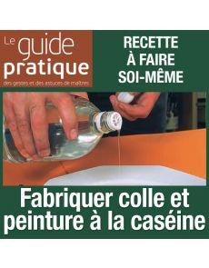 Fabriquer colle et peinture à la caséine - Guide Pratique Numérique