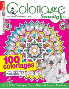 Coloriage Serenity 06 - 100 coloriages + votre cahier spécial Mandalas