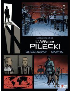 Rendez-vous avec X - L'affaire Pilecki - Aurélien Ducoudray / Olivier Martin