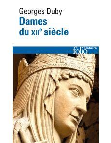 Dames du XIIe siècle - Georges Duby
