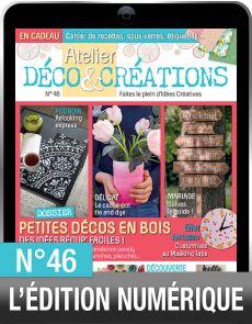TÉLÉCHARGEMENT : Atelier Déco et Créations 46 en version numérique