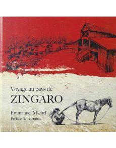 Emmanuel Michel - Voyage au pays de ZINGARO