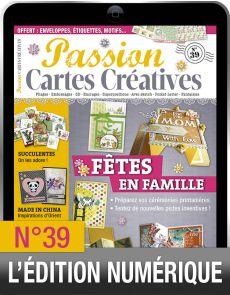 TÉLÉCHARGEMENT : Passion Cartes Créatives 39 en version numérique