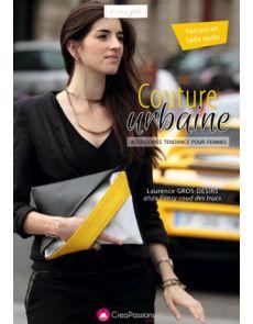 Couture urbaine - Accessoires tendance pour femmes - Laurence Gros-Désirs