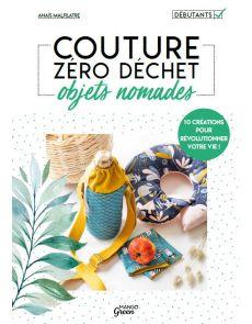 Couture zéro déchet objets nomades - Anaïs Malfilatre