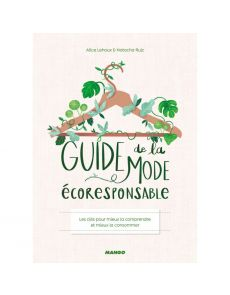 Guide de la mode écoresponsable - Natacha Ruiz, Alice Lehoux