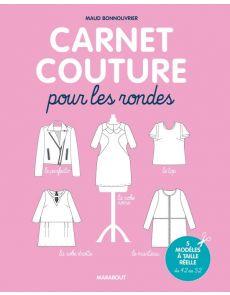 Carnet couture pour les rondes - Avec patrons - Maud Bonnouvrier