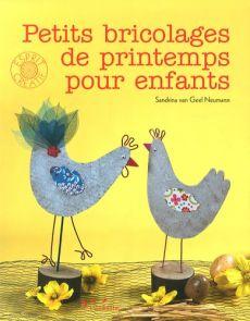 Petits bricolages de printemps pour enfants - Sandrina Van Geel Neumann