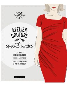 Atelier couture spécial rondes - Lorna Knight