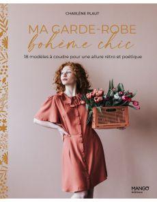 Ma garde-robe bohème chic - 18 modèles à coudre pour une allure rétro et poétique -  Charlène Plaut