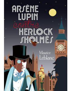 Arsène Lupin contre Herlock Sholmes Tome 1 - La dame blonde - Maurice Leblanc