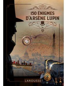 150 énigmes d'Arsène Lupin - Sandra Lebrun, Loïc Audrain