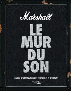 Marshall, le mur du son - Recueil de vérités musicales essentielles et disparates - Nick Harper