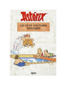 Astérix - Les us et coutumes expliqués - Bernard-Pierre Molin