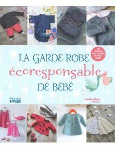 La garde-robe écoresponsable de bébé - 20 modèles pour habiller les tout-petits -  Collectif