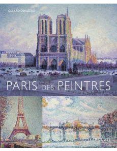 Paris des peintres - Gérard Denizeau