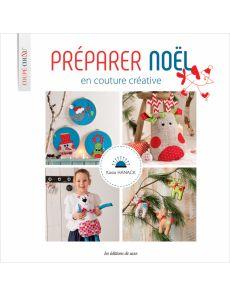 Préparer Noël en couture créative - Kasia Hanack