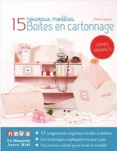 Boites en cartonnage - 15 nouveaux modèles - Martine Lintignat