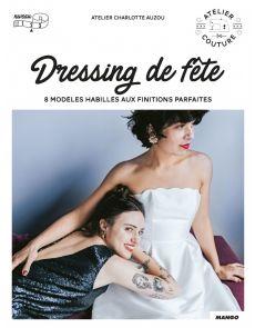 Dressing de fête - Charlotte Auzou