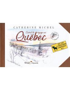 Carnet de voyage au Québec - Catherine Michel