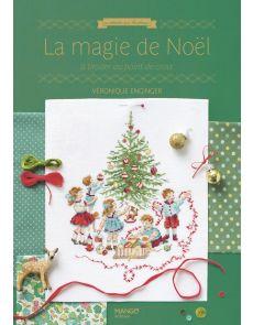 La magie de Noël à broder au point de croix - Véronique Enginger