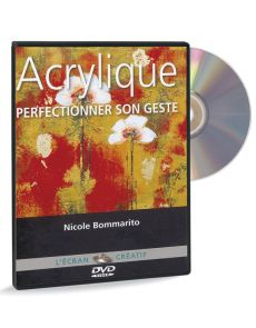 Acrylique - Perfectionner son geste volume 3 – DVD