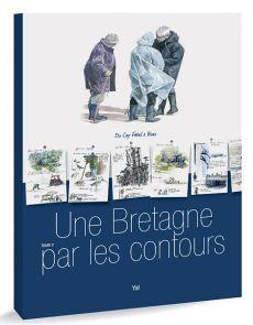 Une Bretagne par les contours - tome 2