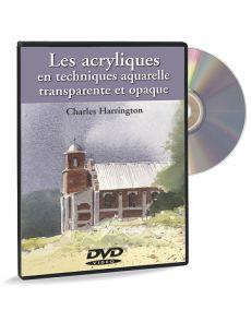 Les acryliques en techniques aquarelle transparente et opaque - DVD