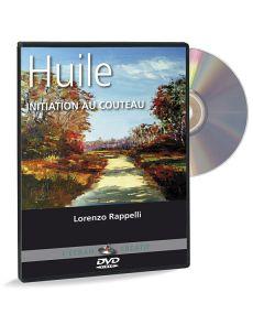 Lorenzo Rappelli - Huile, initiation au couteau - DVD