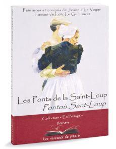 Les Ponts de la Saint-Loup - Pontoù Sant-Loup
