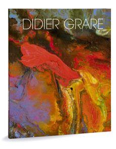 Didier Grare, œuvres récentes