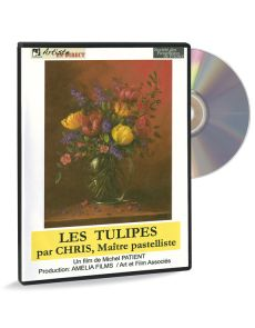 Les Tulipes - Nature morte par Chris, maître pastelliste (DVD)
