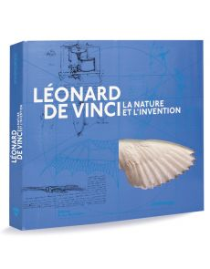Léonard de Vinci - La nature et l'invention