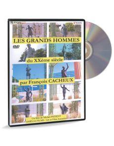 François Cacheux - Les grands hommes du XXème siècle (DVD)