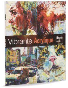 Vibrante Acrylique – Hashim Akib