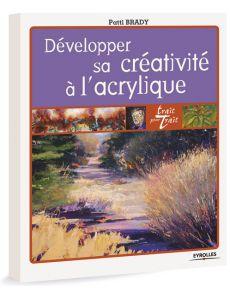 Développer sa créativité à l'acrylique