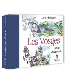 Les Vosges - Carnet d'aquarelles par Anne Bronner