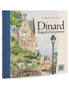 Dinard - Regard d'un Peintre