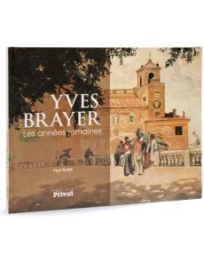 Yves Brayer - Les années romaines
